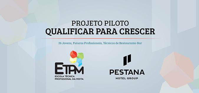 GRUPO PESTANA – Projeto Piloto
